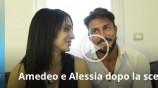 Amedeo e Alessia dopo la scelta