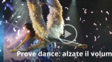 Prove dance: alzate il volume
