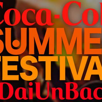 il Coca-Cola Summer Festival vi aspetta a Roma