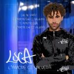 """Testo dell'inedito di Luca """"L'amore ci salverà"""""""
