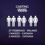I casting di Uomini e Donne a Milano e a Catania!