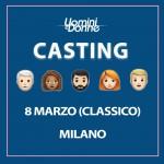 I casting del Trono Classico di Uomini e Donne a Milano!