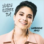 """""""Voglio essere tua"""" è il nuovo album di Giordana Angi"""
