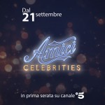 Amici Celebrities in onda dal 21 settembre!